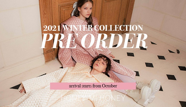 2021 WINTER COLLECTION PRE ORDER 10%OFF
